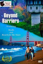 Beyond Barriers: Walls / Reach For The Stars
