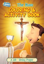 Brother Francis: The Mass Coloring & Activity Book