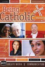 Being Catholic: Part 2 - Worship