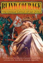 Blind Courage: Jan Zizka - .MP4 Digital Download