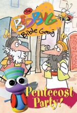 Bedbug Bible Gang: The Pentecost Party!