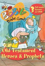 Bedbug Bible Gang: Old Testament Heroes And Prophets!