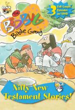 Bedbug Bible Gang: Nifty New Testament Stories!