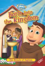Brother Francis: Born into the Kingdom