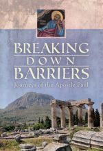 Breaking Down Barriers: Journeys of the Apostle Paul