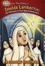 Brother Francis: Imelda Lambertini, Patroness of First Holy Communicants Coloring Book