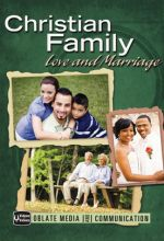 Christian Family: Love and Marriage
