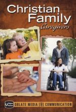 Christian Family: Caregivers
