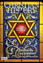 Christian History Magazine #133 - Christianity and Judaism