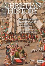Christian History Magazine #137 - Church and Marketplace