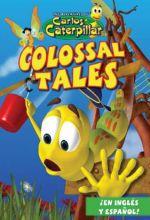 Carlos Caterpillar #1: Colossal Tales - .MP4 Digital Download