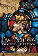 David And Solomon: Expanding The Kingdom (Footprints Of God Series)