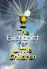 Eucharist For Little Children - .MP4 Digital Download