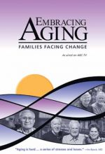 Embracing Aging - Families Facing Change - .MP4 Digital Download