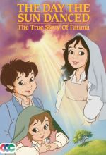 Fatima - The Day the Sun Danced