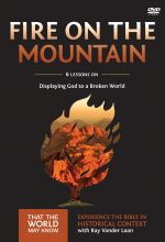 Faith Lessons 9: Fire On The Mountain