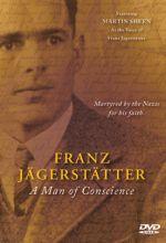 Franz Jägerstätter: A Man Of Conscience