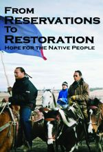 From Reservations to Restoration: Hope for the Native People - .MP4 Digital Download