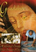 Guadalupe: A Living Image - .MP4 Digital Download