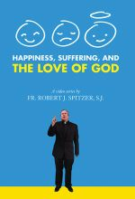 Happiness, Suffering and the Love of God