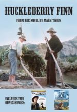 Huckleberry Finn/ The Proud Rebel / Walking Thunder