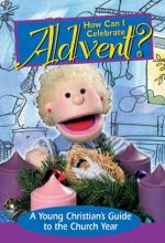 How Can I Celebrate Advent? - .MP4 Digital Download
