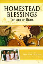 Homestead Blessings: The Art of Herbs