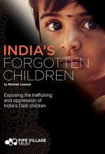 India's Forgotten Children