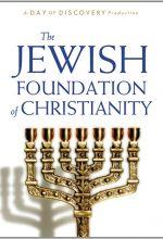 Jewish Foundation of Christianity
