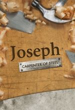 Joseph: Carpenter of Steel - .MP4 Digital Download