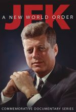 JFK: A New World Order