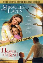 Miracles From Heaven / Heaven is Real