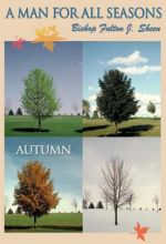 Man For All Seasons: Autumn - Fulton J. Sheen