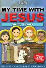 My Time With Jesus: Giving Thanks