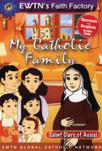 My Catholic Family: Saint Clare of Assisi