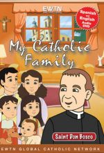 My Catholic Family: Saint Don Bosco