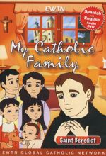 My Catholic Family: Saint Benedict