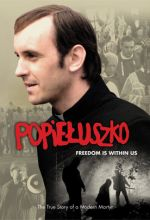 Popieluszko: Freedom is Within