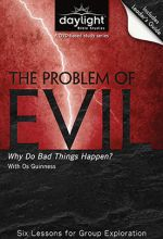 Problem of Evil: Why Do Bad Things Happen?