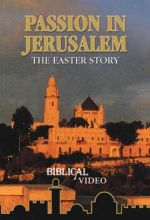 Passion In Jerusalem - .MP4 Digital Download