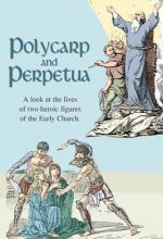 Polycarp And Perpetua - .MP4 Digital Download