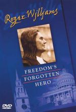 Roger Williams: Freedom's Forgotten Hero