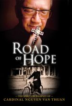Road Of Hope: Spiritual Journey Cardinal Nguyen Van Thuan