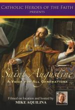 Saint Augustine: A Voice for All Generations - .MP4 Digital Download