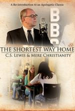 Shortest Way Home: C.S. Lewis & Mere Christianity - .MP4 Digital Download