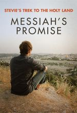 Stevie's Trek to the Holy Land: Messiah's Promise