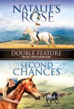 Second Chances / Natalie's Rose Double Feature