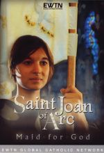 Saint Joan of Arc: Maid for God