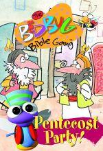 The Bedbug Bible Gang: The Pentecost Party!