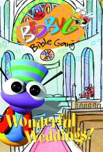 The Bedbug Bible Gang: Wonderful Weddings! - .MP4 Digital Download